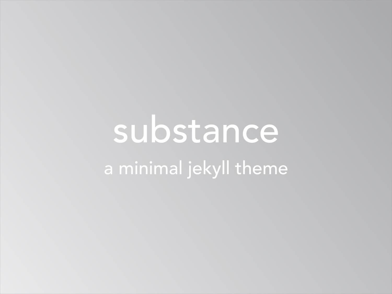 Substance Jekyll theme